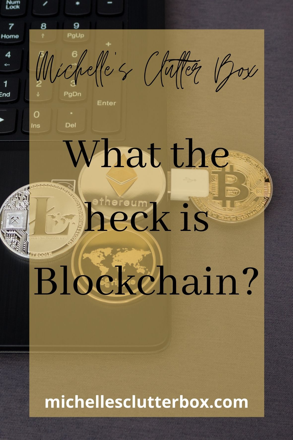 What the heck is Blockchain