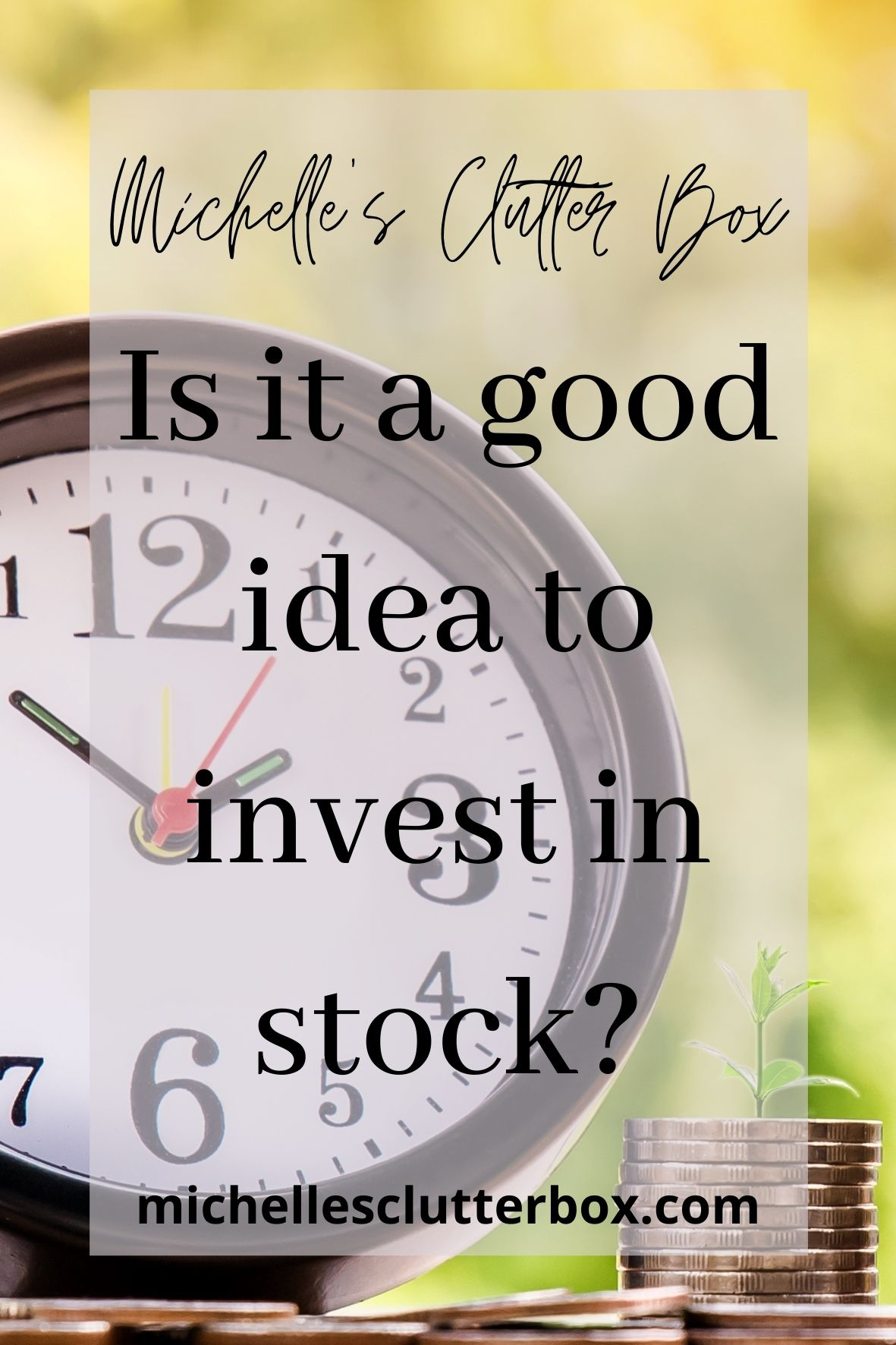 Is it a good idea to invest in stock?