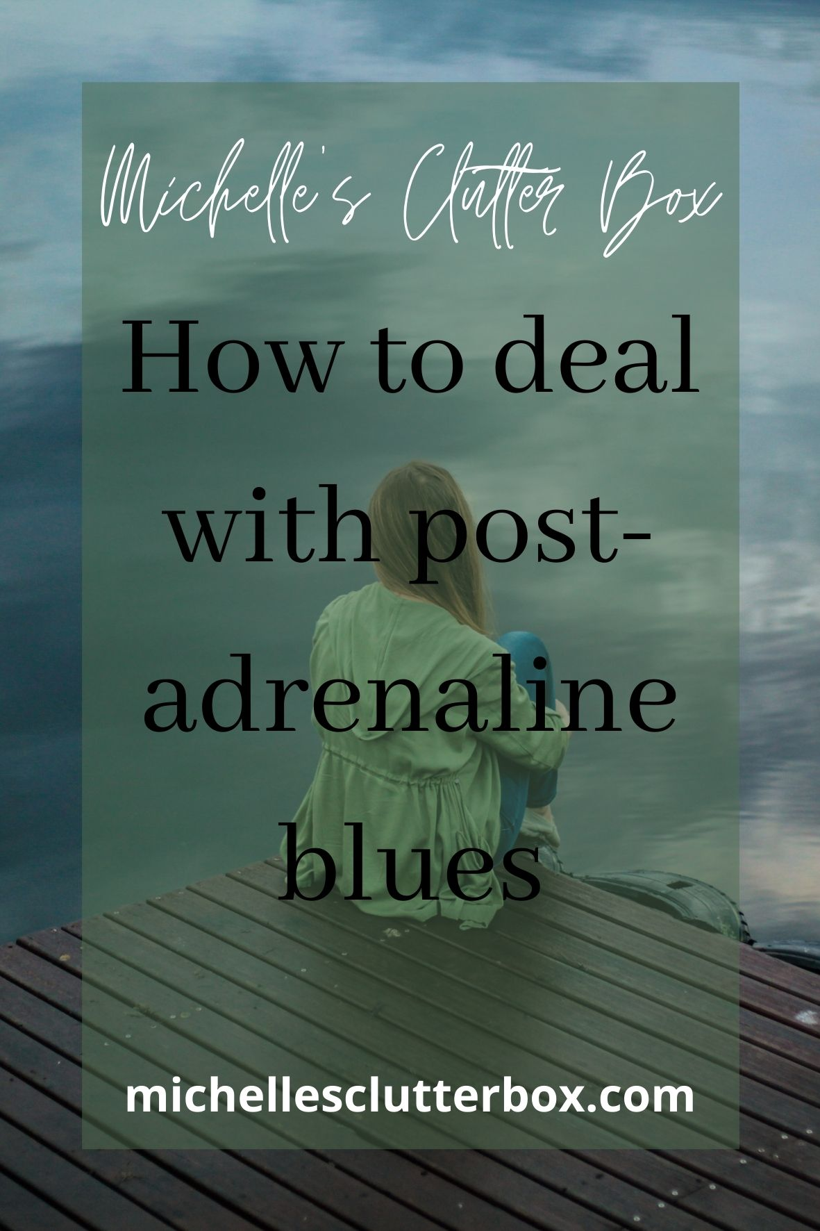 How to deal with post-adrenaline blues